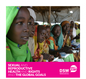 Sexual and reproductive health and rights and the SDGs, SRHR and the SDGs