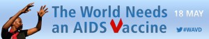 World AIDS Vaccine Day – Harnessing R&D for a world without HIV and AIDS