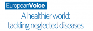 "DSW+European Voice Special Report: ""A healthier world – tackling neglected diseases"""