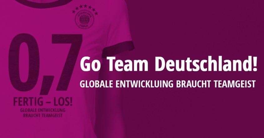 Got Team Deutschland! – Globale Entwicklung braucht Teamgeist